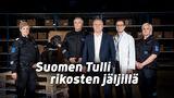 Suomen Tulli rikosten jäljillä